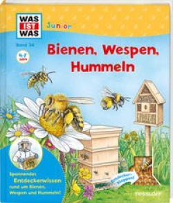 Angelika Rusche-Göllnitz, Stefan Lohr: WAS IST WAS Junior Band 34 Bienen, Wespen, Hummeln