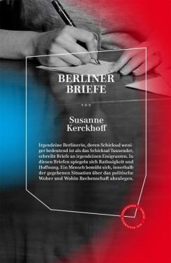 Susanne Kerckhoff: Berliner Briefe